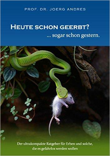 """E-Book: """"Heute schon geerbt?"""" Neuer kompakter Erbenratgeber"""