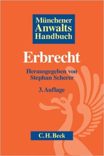 Münchener Anwaltshandbuch Erbrecht